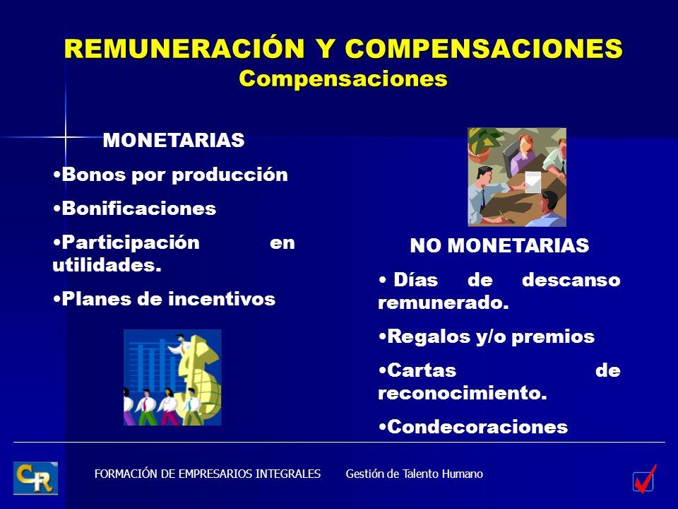 REMUNERACIÓN Y COMPENSACIONES Compensaciones