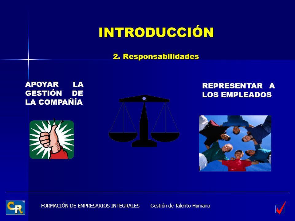 INTRODUCCIÓN 2. Responsabilidades