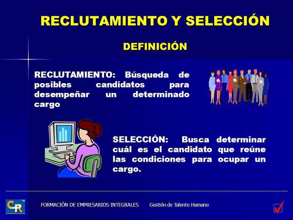 RECLUTAMIENTO Y SELECCIÓN DEFINICIÓN