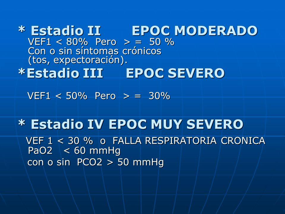 *Estadio III EPOC SEVERO
