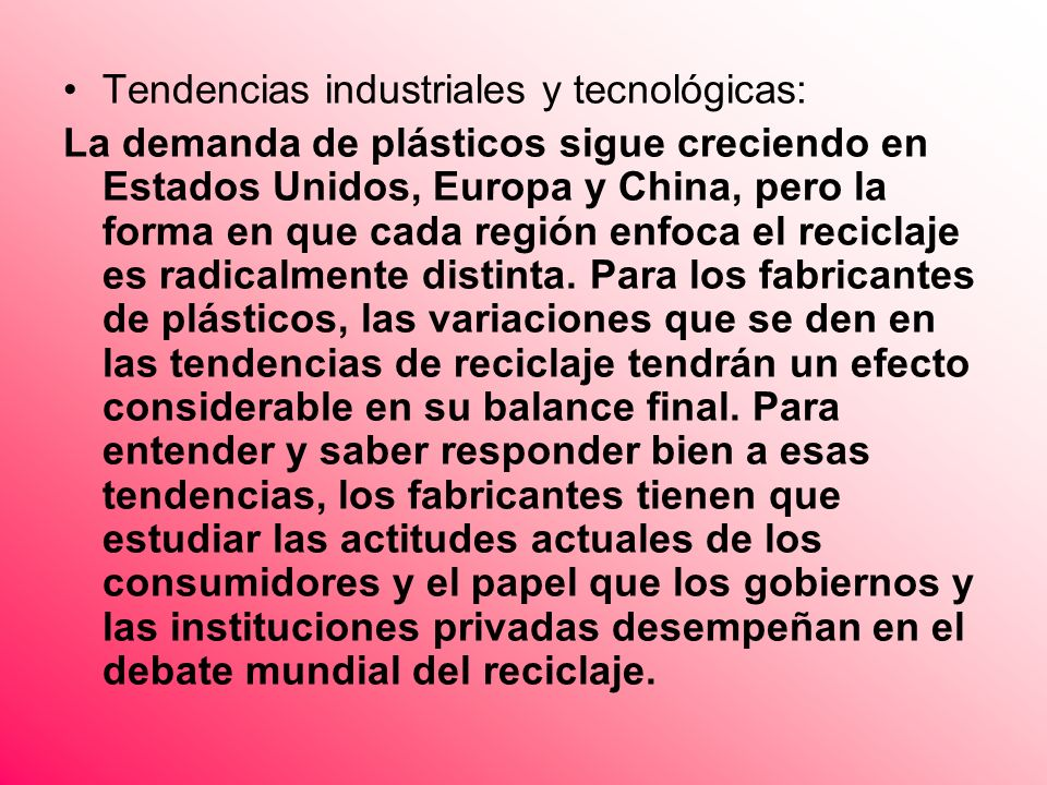 Tendencias industriales y tecnológicas: