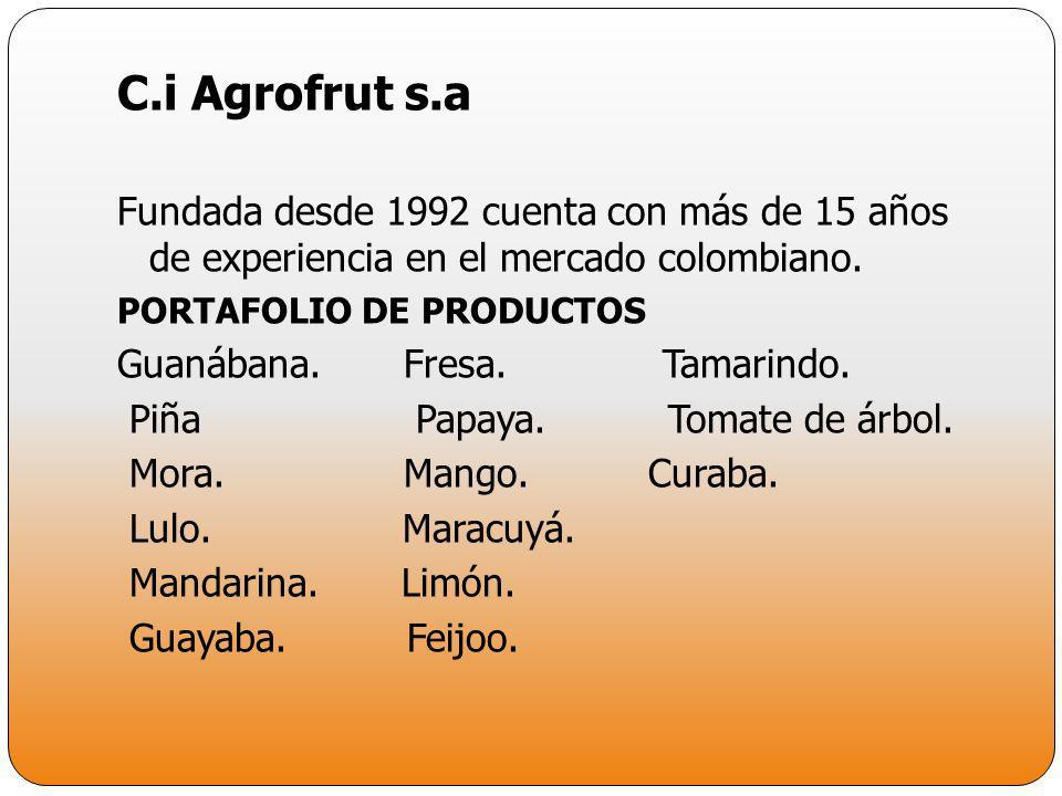 C.i Agrofrut s.aFundada desde 1992 cuenta con más de 15 años de experiencia en el mercado colombiano.