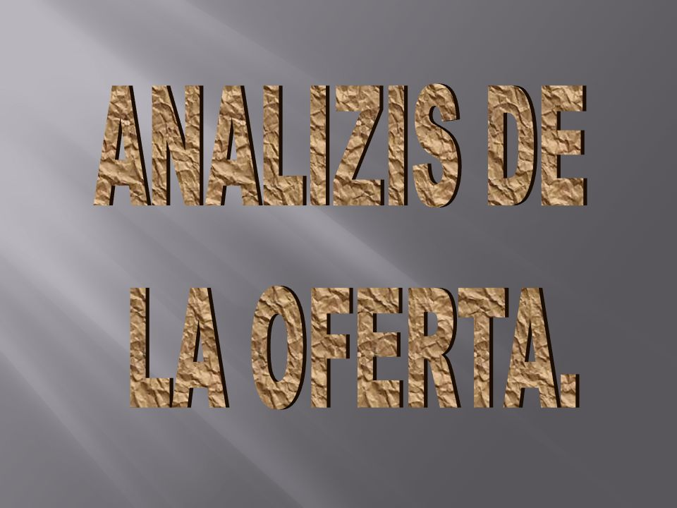 ANALIZIS DE LA OFERTA.