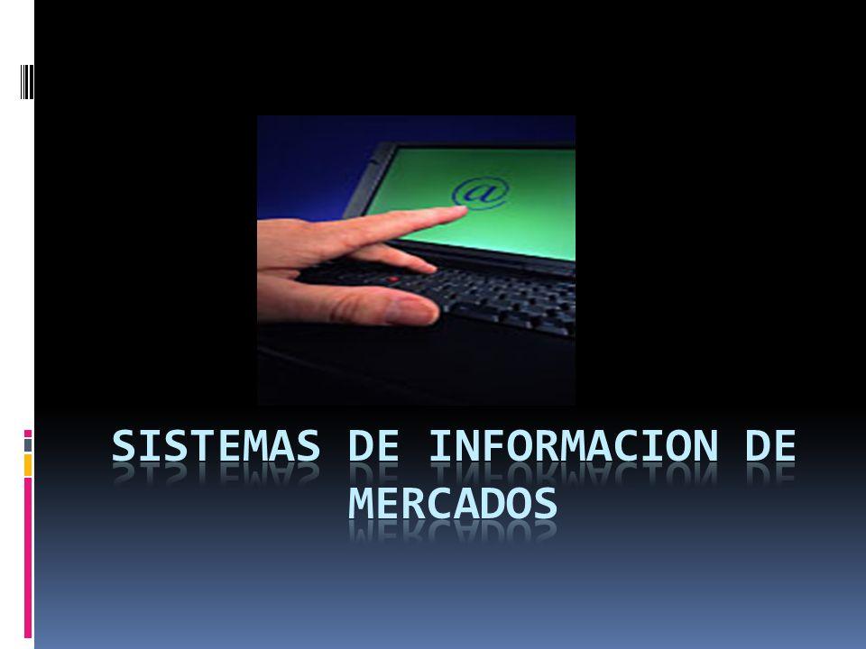 SISTEMAS DE INFORMACION DE MERCADOS