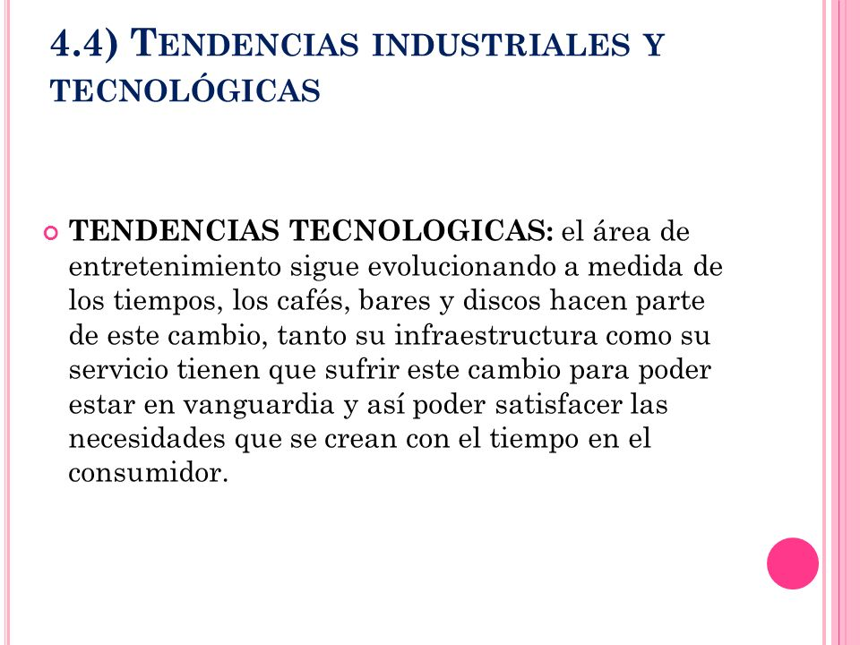 4.4) Tendencias industriales y tecnológicas