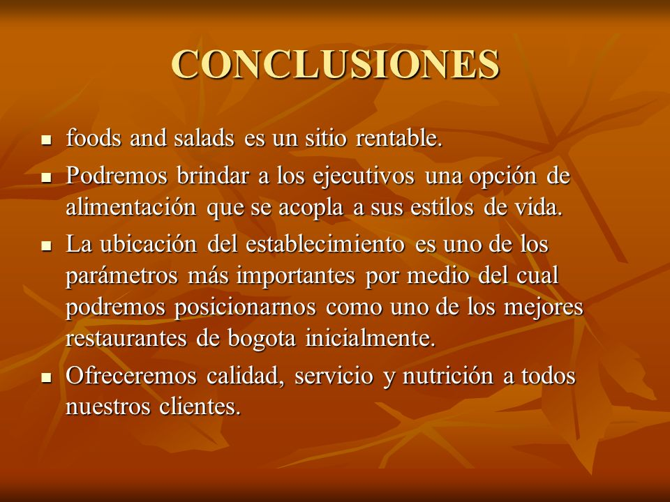 CONCLUSIONES foods and salads es un sitio rentable.