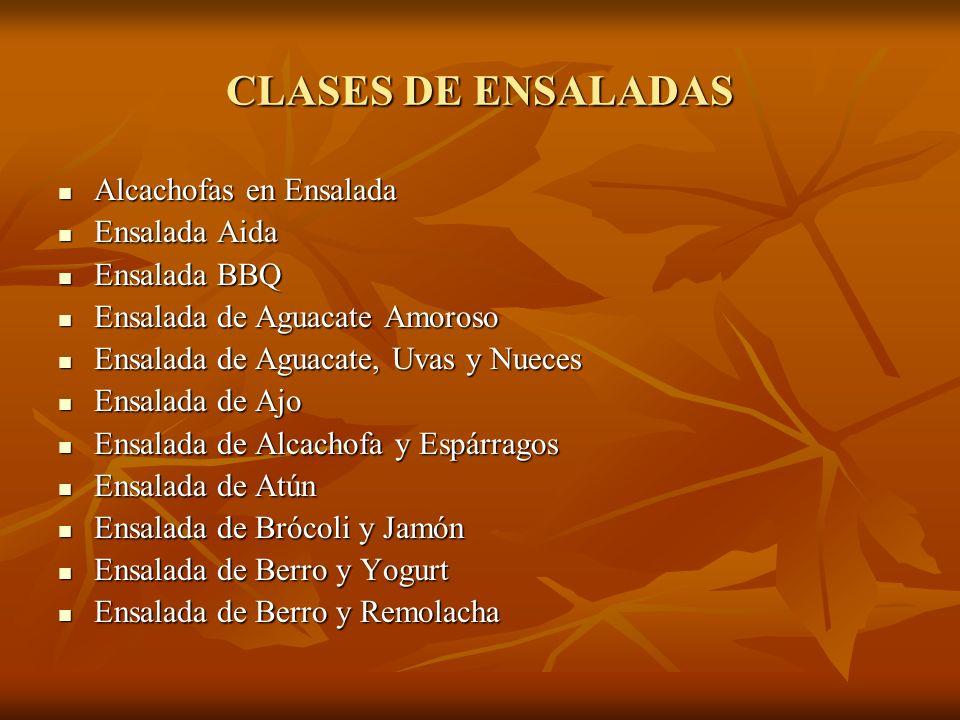 CLASES DE ENSALADAS Alcachofas en Ensalada Ensalada Aida Ensalada BBQ
