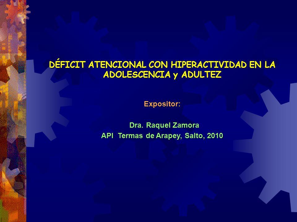 DÉFICIT ATENCIONAL CON HIPERACTIVIDAD EN LA ADOLESCENCIA y ADULTEZ