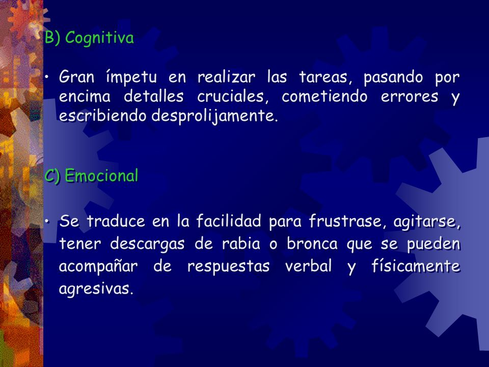 B) Cognitiva C) Emocional