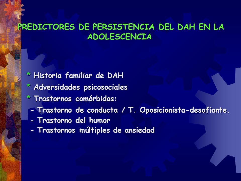 PREDICTORES DE PERSISTENCIA DEL DAH EN LA ADOLESCENCIA