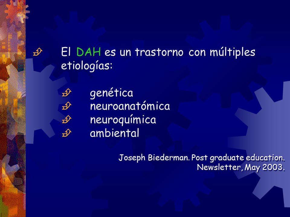  genética  neuroanatómica  neuroquímica  ambiental