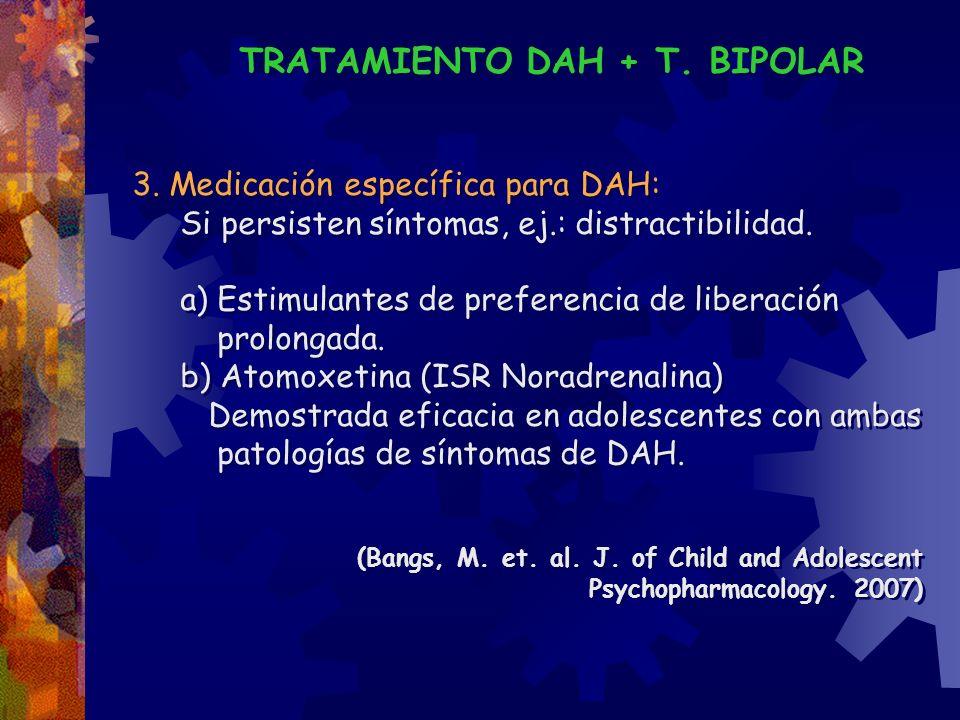 TRATAMIENTO DAH + T. BIPOLAR