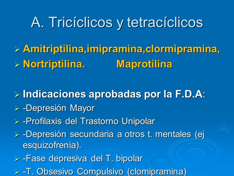 A. Tricíclicos y tetracíclicos