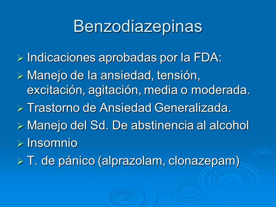 Benzodiazepinas Indicaciones aprobadas por la FDA: