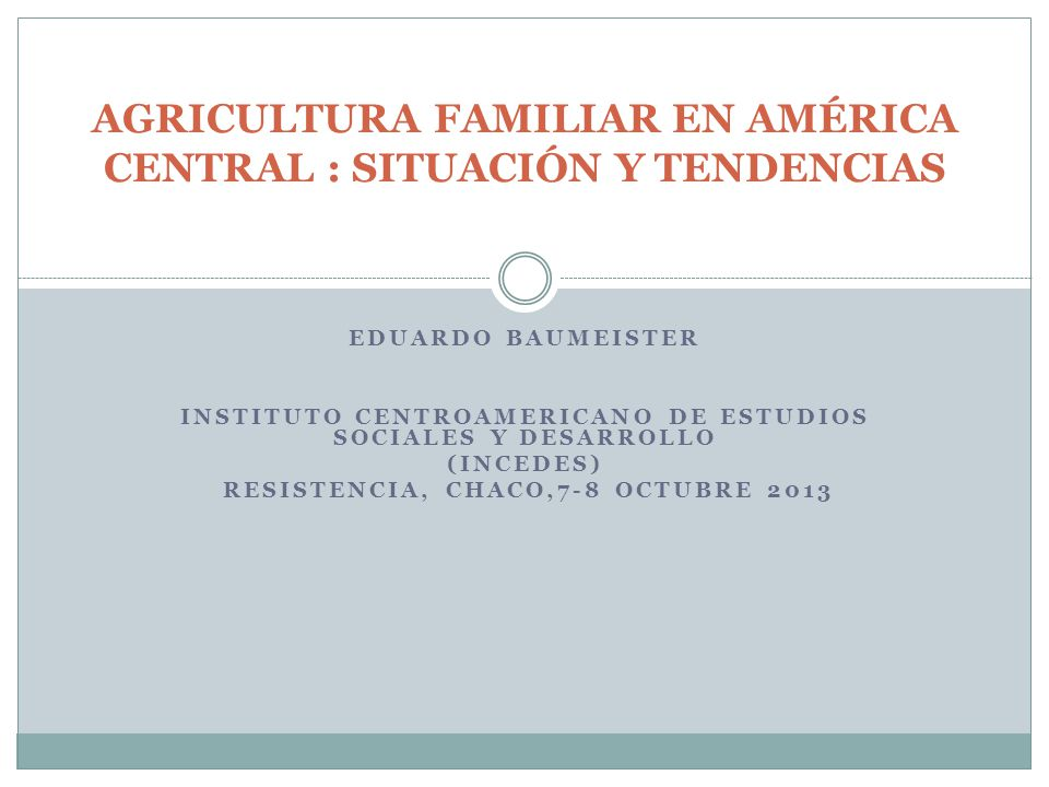 Agricultura Familiar en américa central : situación y tendencias