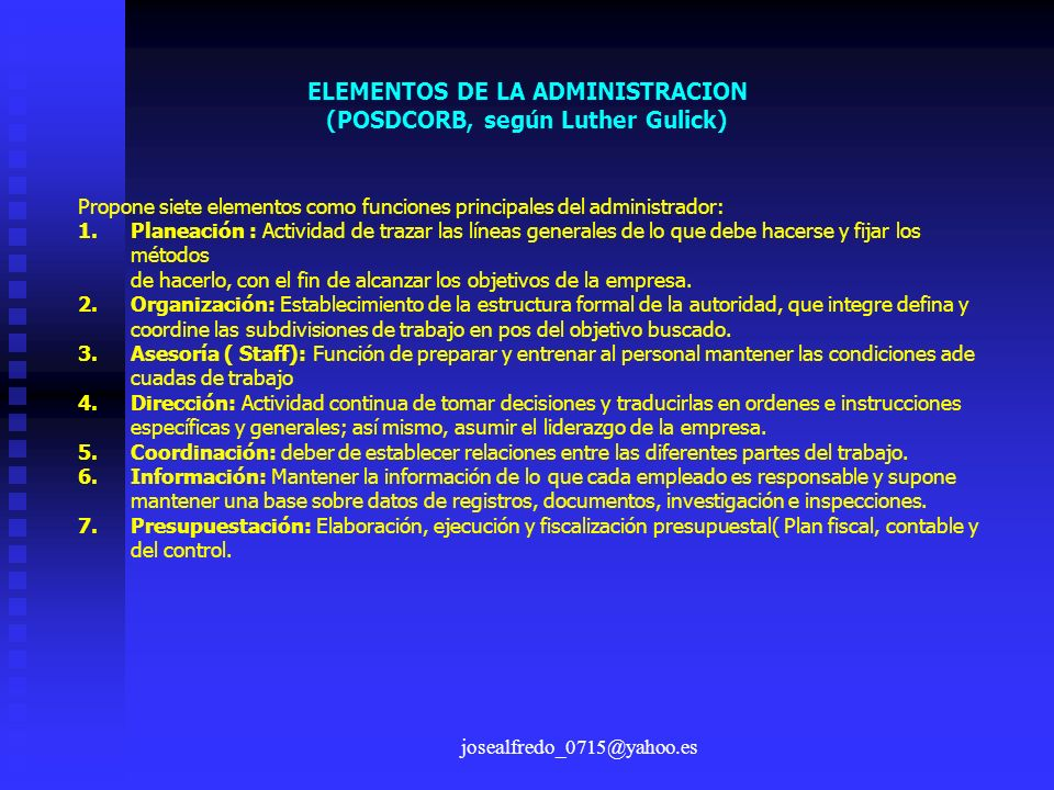 ELEMENTOS DE LA ADMINISTRACION (POSDCORB, según Luther Gulick)