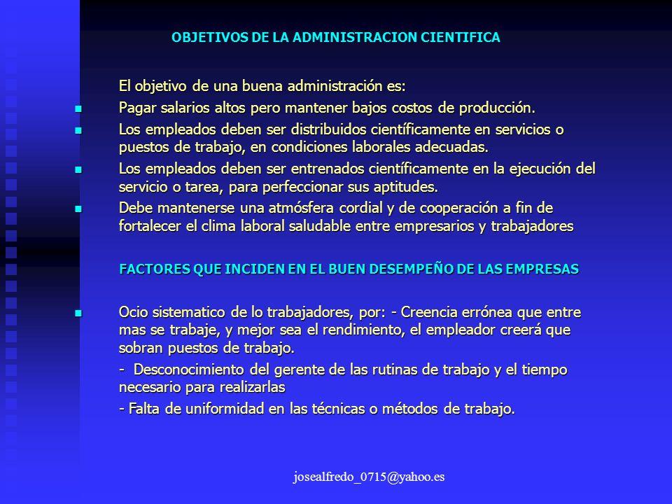 OBJETIVOS DE LA ADMINISTRACION CIENTIFICA