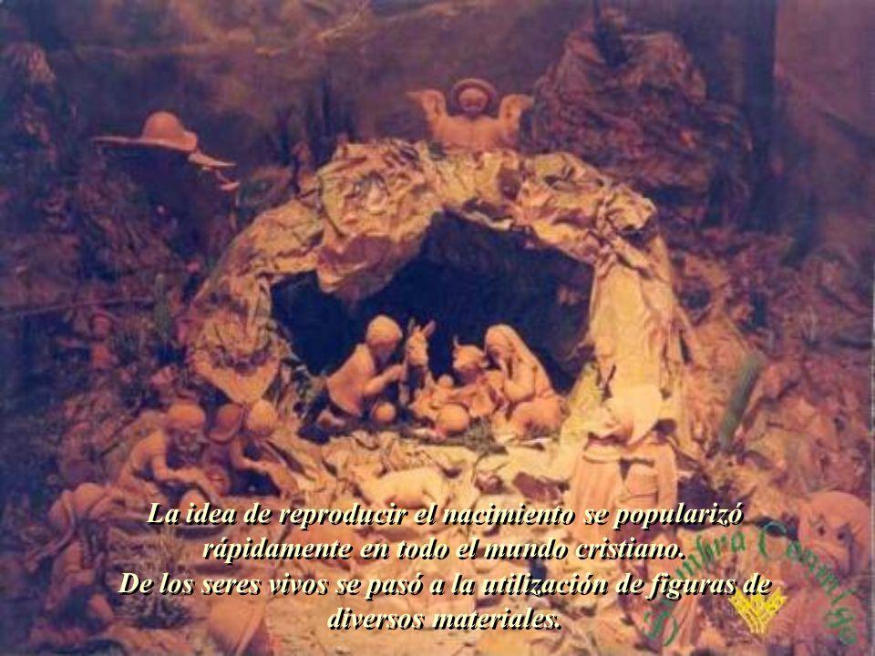 La idea de reproducir el nacimiento se popularizó
