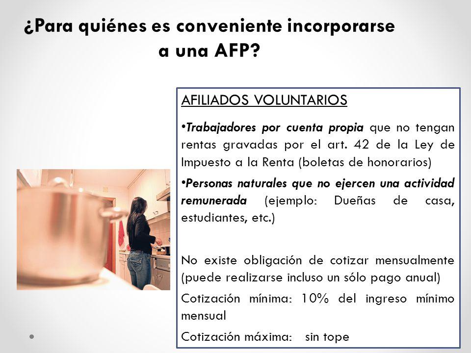 ¿Para quiénes es conveniente incorporarse a una AFP