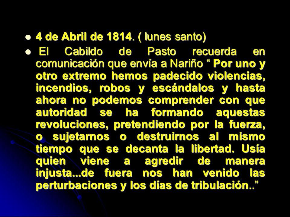 4 de Abril de 1814. ( lunes santo)