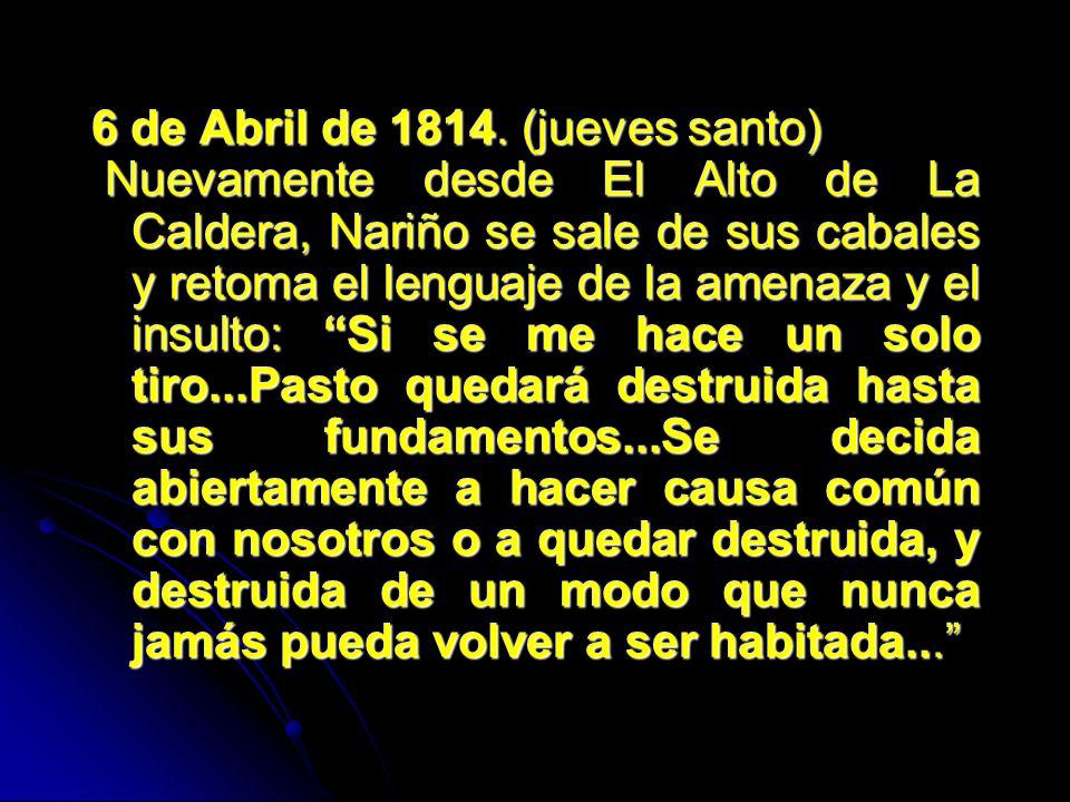 6 de Abril de 1814. (jueves santo)