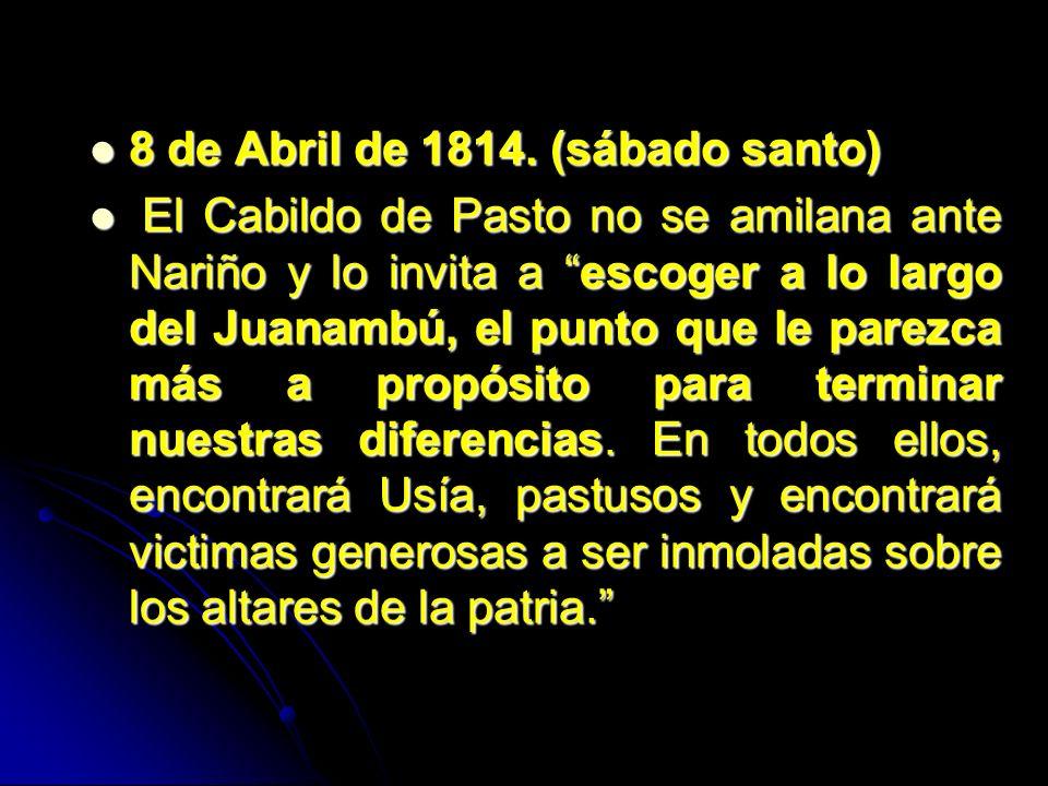 8 de Abril de 1814. (sábado santo)