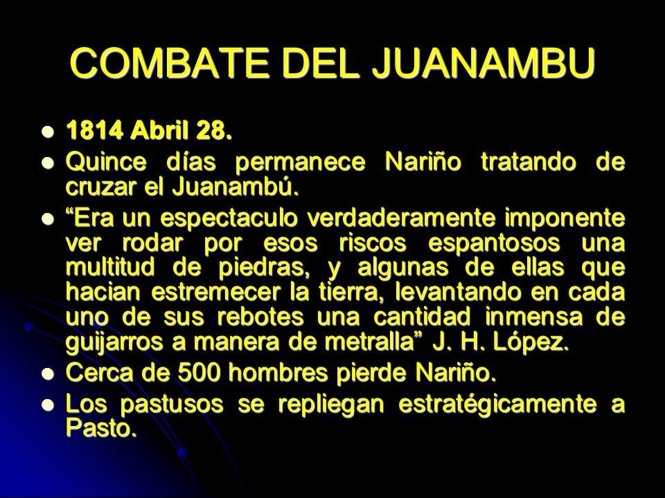 COMBATE DEL JUANAMBU 1814 Abril 28.