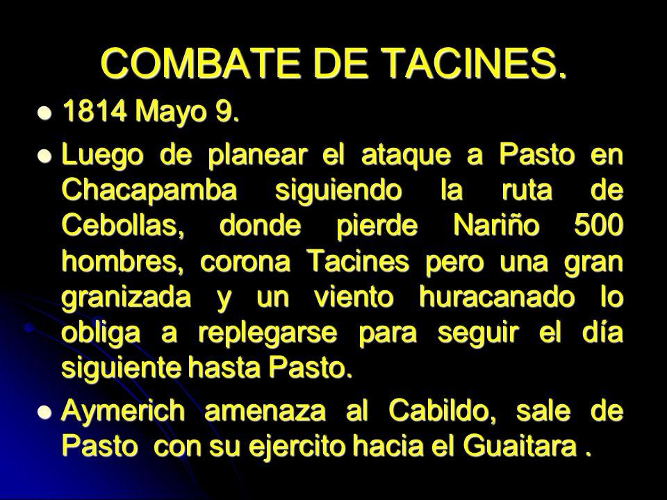 COMBATE DE TACINES. 1814 Mayo 9.
