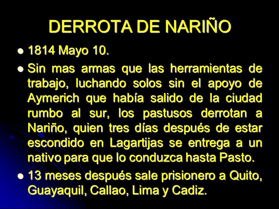 DERROTA DE NARIÑO 1814 Mayo 10.