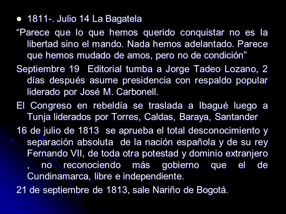 1811-. Julio 14 La Bagatela