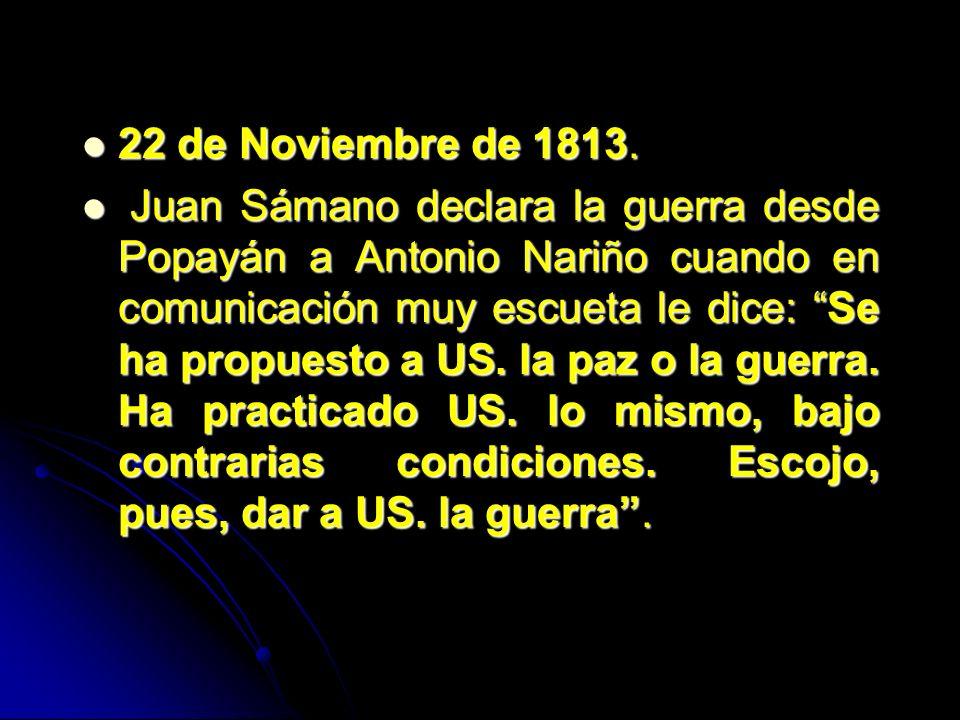 22 de Noviembre de 1813.