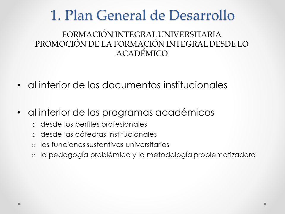 1. Plan General de Desarrollo