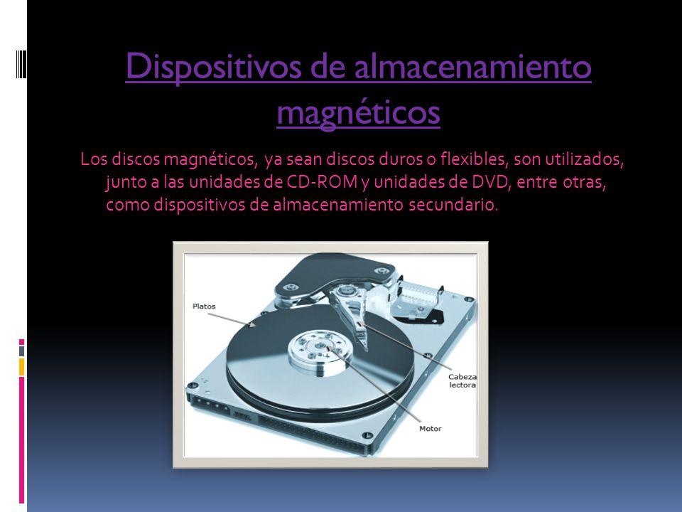 Dispositivos de almacenamiento magnéticos
