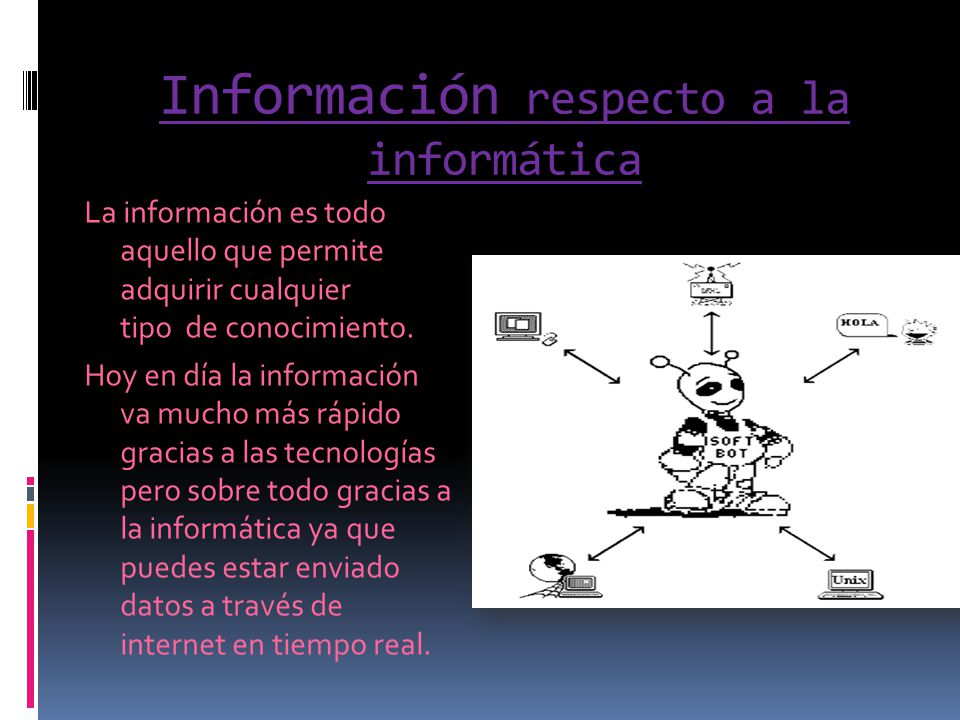 Información respecto a la informática