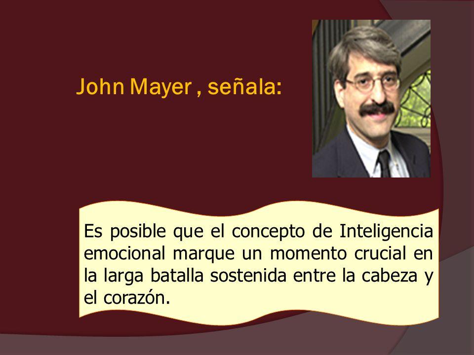 John Mayer , señala:
