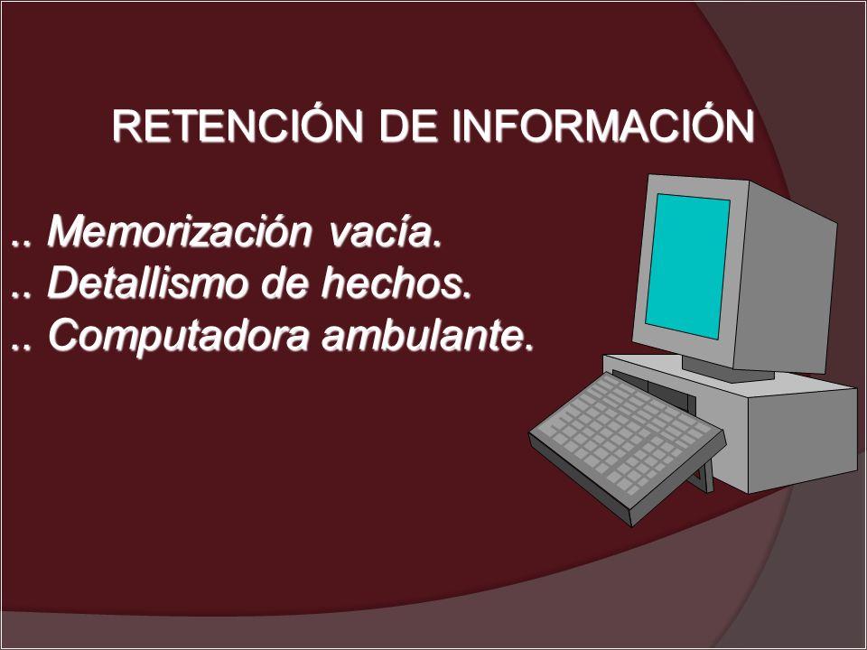 RETENCIÓN DE INFORMACIÓN