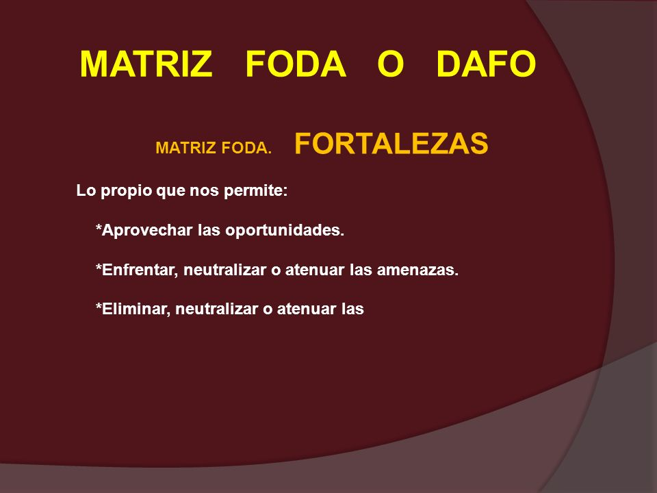 MATRIZ FODA. FORTALEZAS