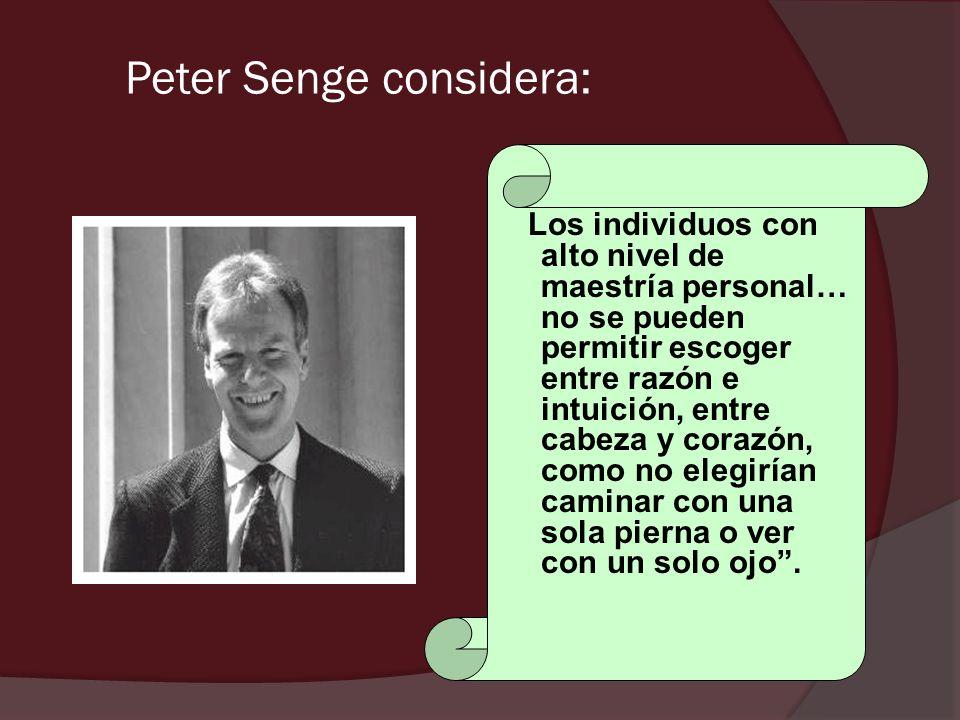Peter Senge considera:
