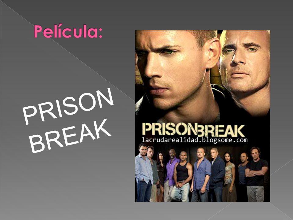 Película: PRISONBREAK