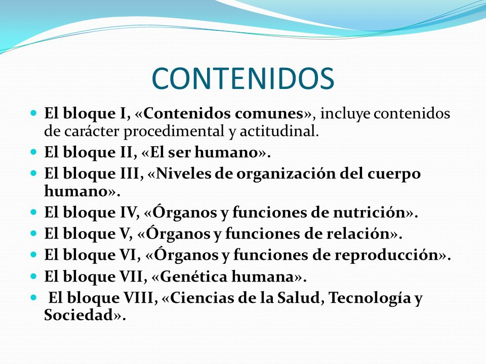 CONTENIDOS El bloque I, «Contenidos comunes», incluye contenidos de carácter procedimental y actitudinal.