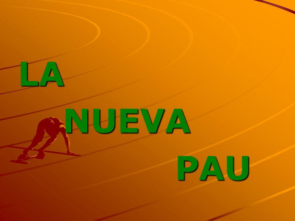 LA NUEVA PAU