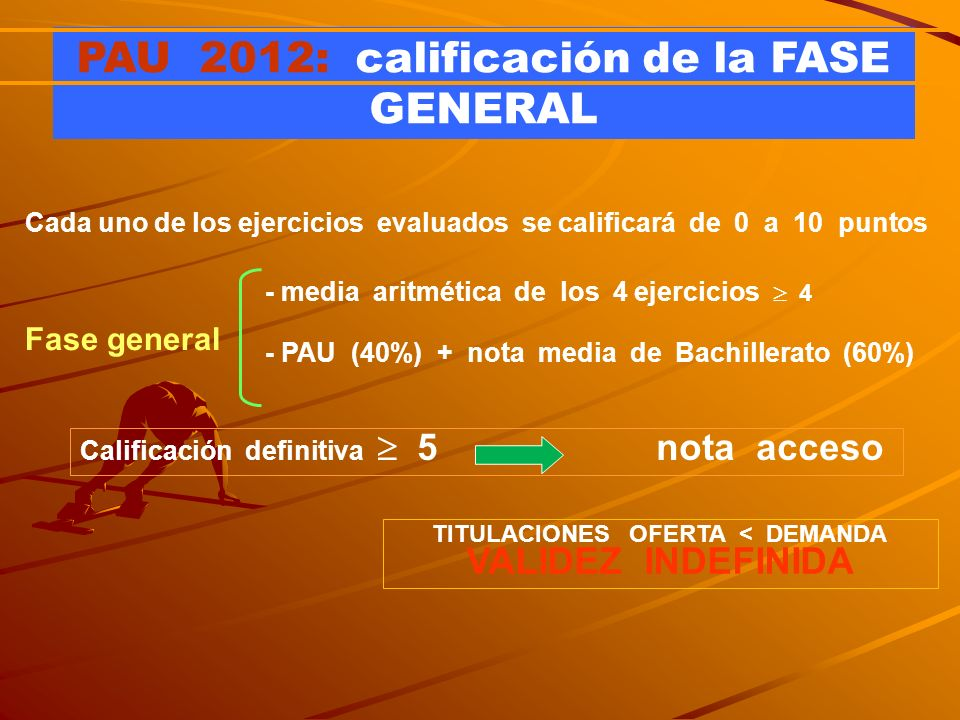 PAU 2012: calificación de la FASE GENERAL