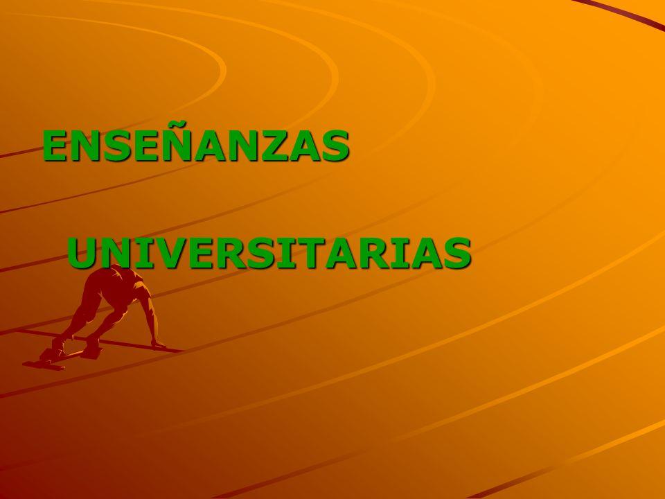 ENSEÑANZAS UNIVERSITARIAS