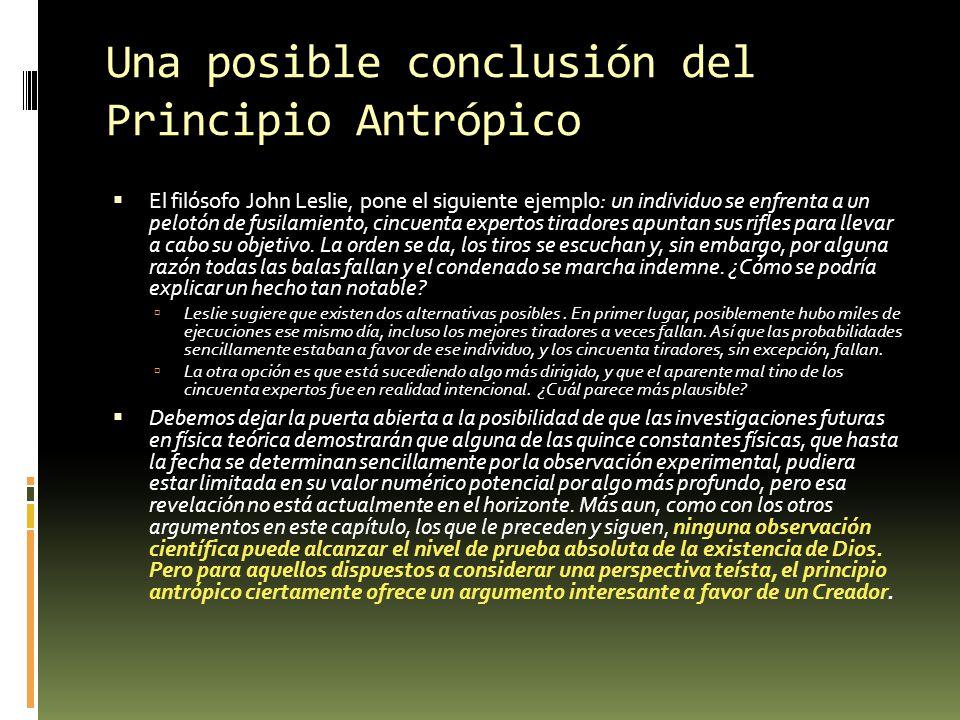 Una posible conclusión del Principio Antrópico