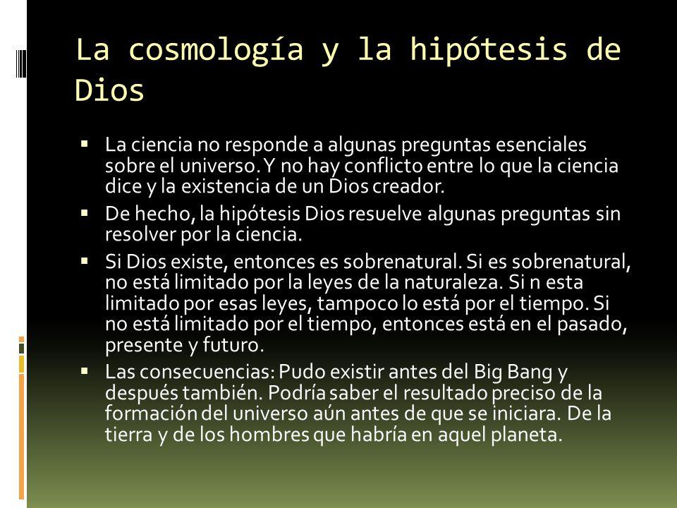 La cosmología y la hipótesis de Dios
