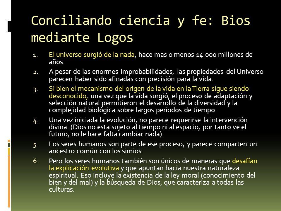 Conciliando ciencia y fe: Bios mediante Logos