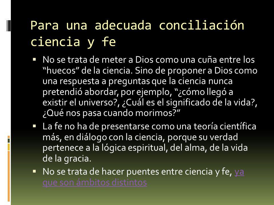 Para una adecuada conciliación ciencia y fe