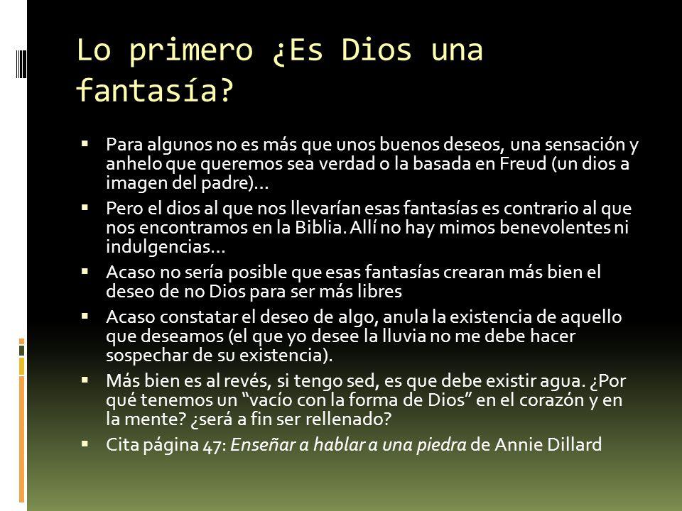 Lo primero ¿Es Dios una fantasía