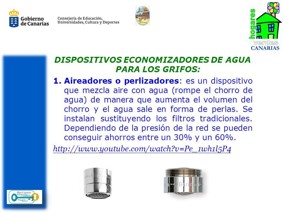 DISPOSITIVOS ECONOMIZADORES DE AGUA PARA LOS GRIFOS: