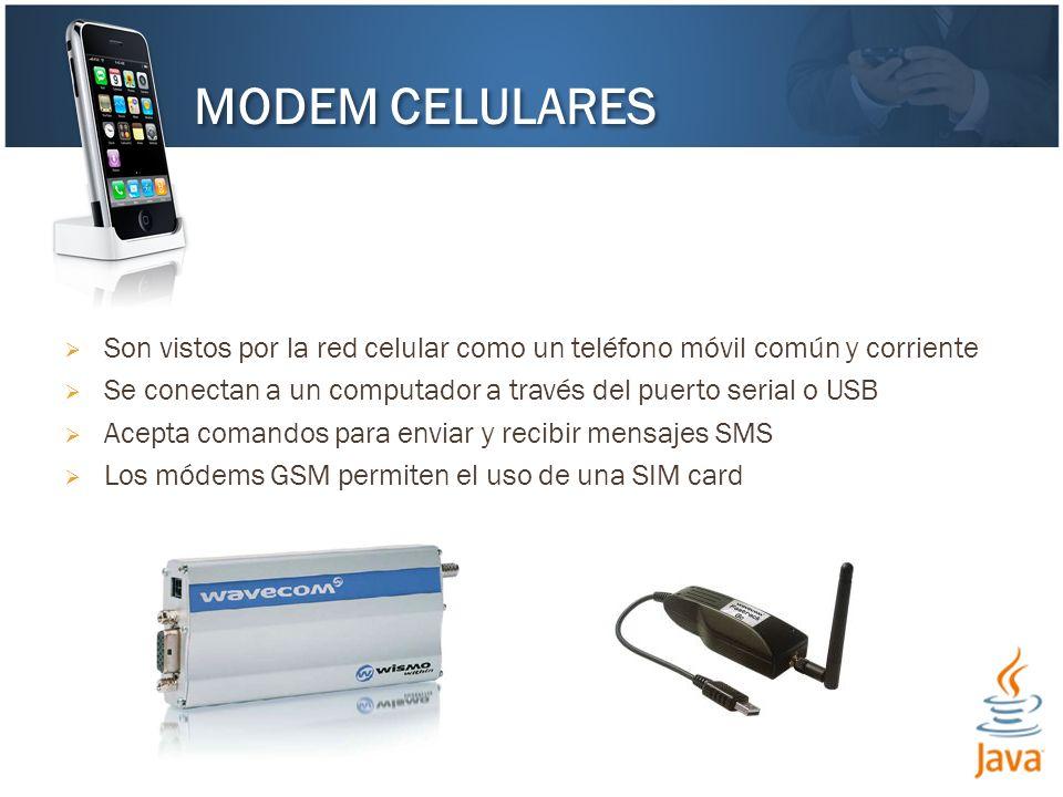 MODEM CELULARES Son vistos por la red celular como un teléfono móvil común y corriente. Se conectan a un computador a través del puerto serial o USB.